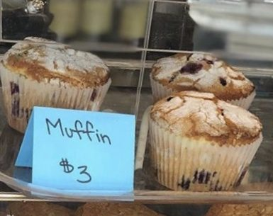 Muffins rotate daily.